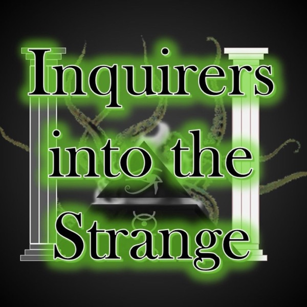 Inquirers into the Strange