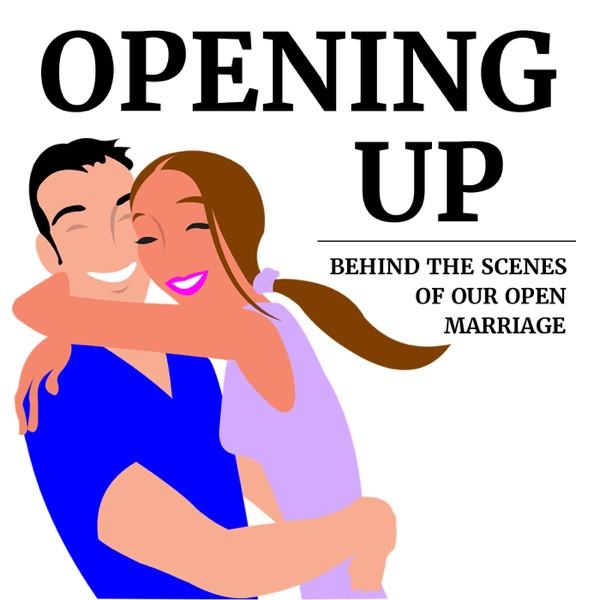 Opening Up: behind the scenes of our open marriage