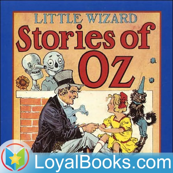Little Wizard Stories of Oz by L. Frank Baum