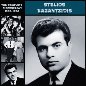 Stelios Kazantzides - The Complete 1952-1963 Recordings, Vol. 2 (1955-1956)