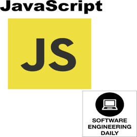 Javascript Software Engineering Daily