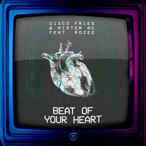 Beat of Your Heart (feat. Rozee) - Single