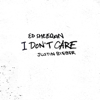 Ed Sheeran & Justin Bieber - I Don't Care artwork