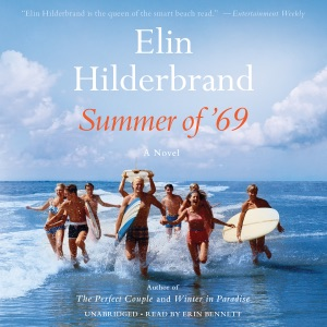 Summer of '69 - Elin Hilderbrand audiobook, mp3