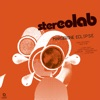 Margerine Eclipse (Expanded Edition), Stereolab