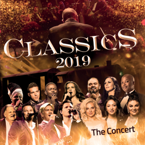 Various Artists - Classics 2019 the Concert (Live At Sun Arena Pretoria / 2019)