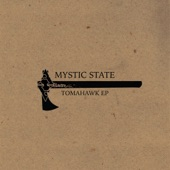 Mystic State - Tomahawk