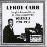 Leroy Carr - Low Down Dirty Dog Blues