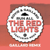 Bovie & Gaillard - Run All the Red Lights (feat. Meds) [Gaillard Remix] artwork
