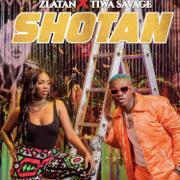 Shotan - Zlatan & Tiwa Savage - Zlatan & Tiwa Savage