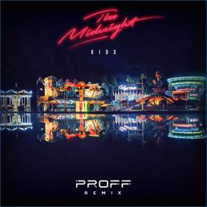 The Midnight - Kids (PROFF Dub Remix)