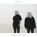 The Pack a.d. - It's Okay