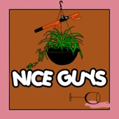 Nice Guys - Great Basement Show in the Sky