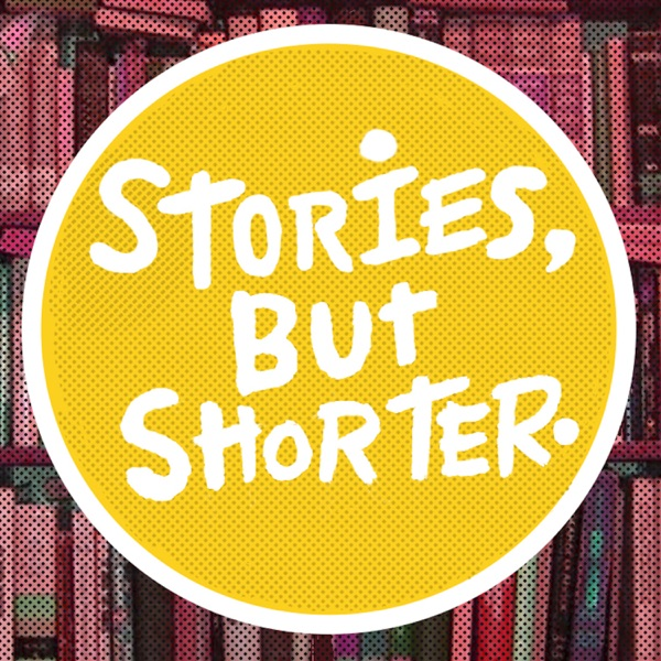 Stories, But Shorter