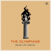 The Olympians - Stand Tall