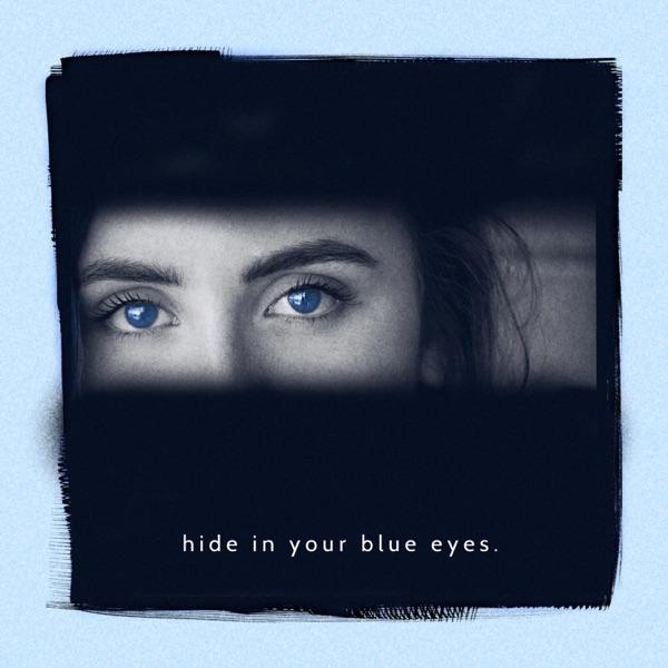 Hide in Your Blue Eyes - Single