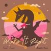 Make It Right feat Lauv Acoustic Remix Single