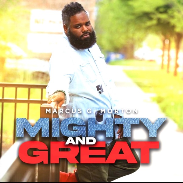 Mighty and Great - Single