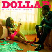 DOLLAR - Becky G. & Myke Towers - Becky G. & Myke Towers
