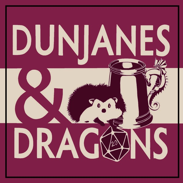 DunJanes and Dragons
