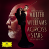 Anne-Sophie Mutter, The Recording Arts Orchestra of Los Angeles & John Williams - Across The Stars  artwork