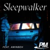 Sleepwalker (feat. Awinbeh) - Single