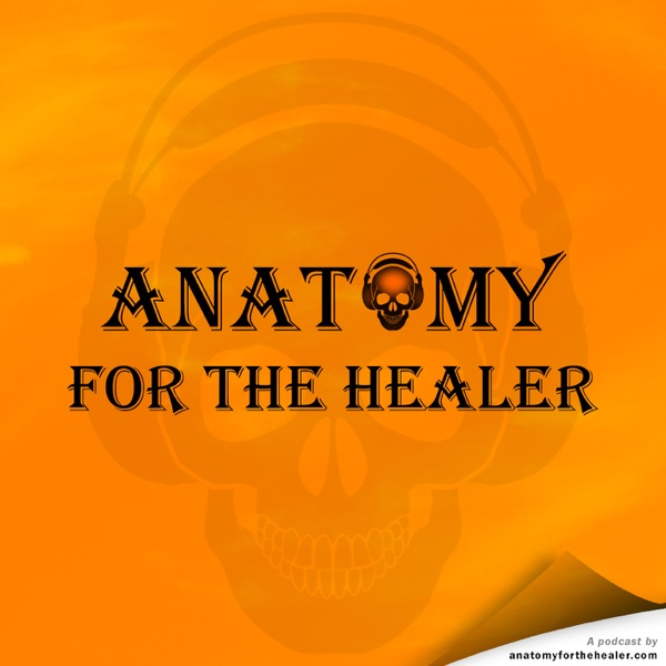 Anatomy for the Healer