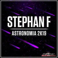 Stephan F - Astronomia 2K19 (Radio Edit) artwork