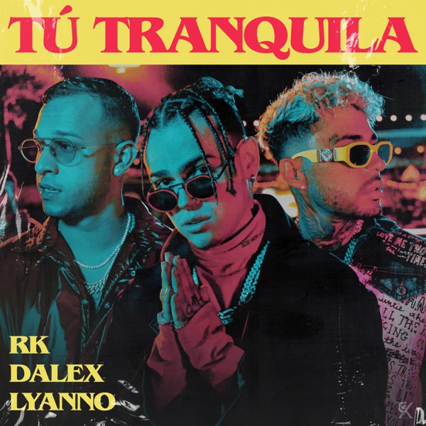 Tú Tranquila - Single