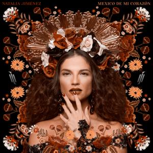 Natalia Jiménez - México de Mi Corazón