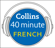 Collins Dictionaries - French in 40 Minutes