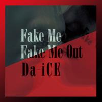 FAKE ME FAKE ME OUT - EP