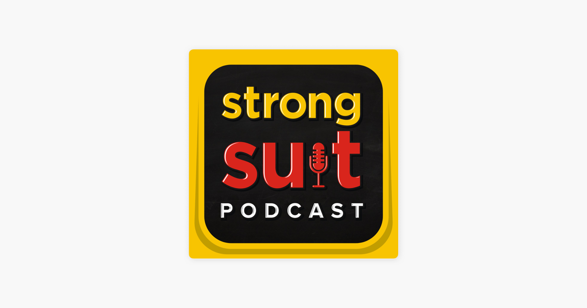 Strong Suit Podcast: Strong Suit 268: How He Built It From 1
