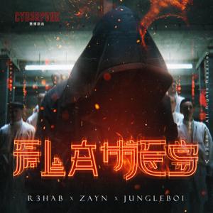 R3HAB & ZAYN - Flames feat. Jungleboi