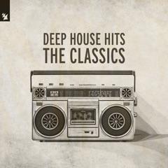 Deep House Hits - The Classics