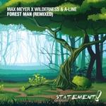 Max Meyer, Wilderness & A-line - Forest Man
