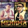 Mehrma feat Yo Yo Honey Singh Single