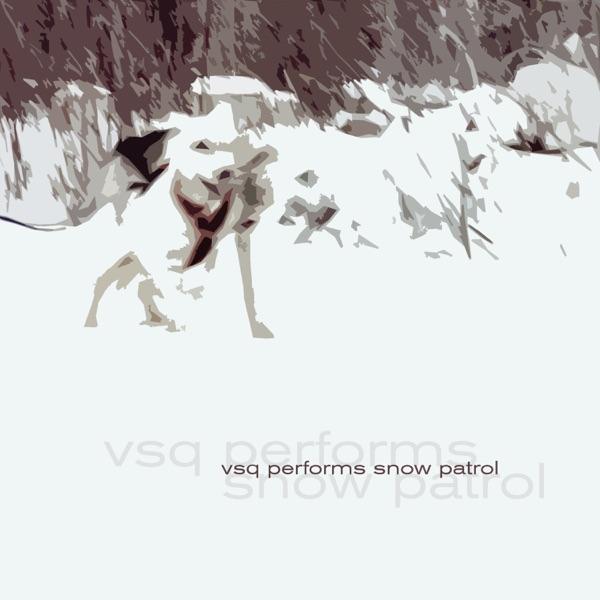 VSQ Performs Snow Patrol