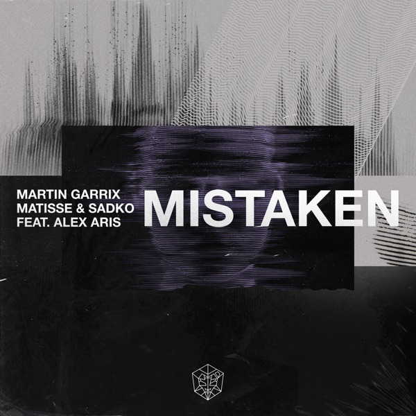 Martin Garrix, Matisse & Sadko feat. Alex Aris - Mistaken