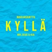 Kyllä (feat. Mr. Zeus & Kia) artwork