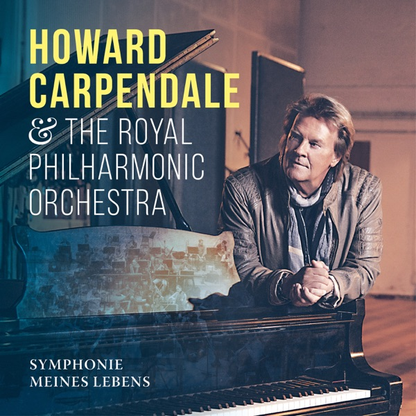 Howard Carpendale & Royal Philharmonic Orchestra mit Laura Jane