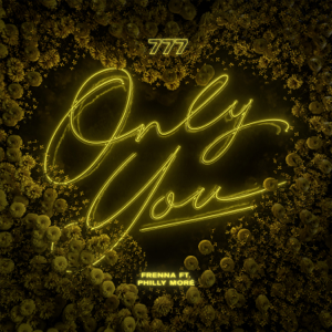 Frenna - Only You feat. Philly Moré