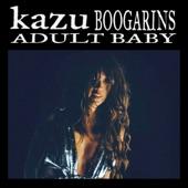 Kazu - Adult Baby (Boogarins Remix)