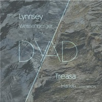 Dyad by Lynnsey Weissenberger & Treasa Harkin on Apple Music
