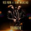 Yibanathi feat Dumi Mkokstad - Vusi Nova mp3