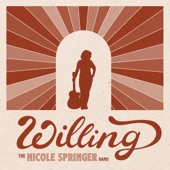 The Nicole Springer Band - Willing