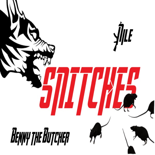 Snitches (feat. BENNY THE BUTCHER) - Single
