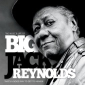 Big Jack Reynolds - She Moves Me