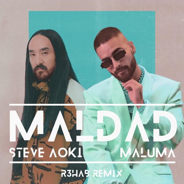 Steve Aoki & Maluma - Maldad (R3hab Remix)