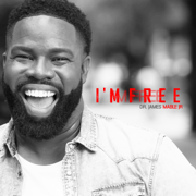I'm Free - Dr. James Mable Jr. - Dr. James Mable Jr.